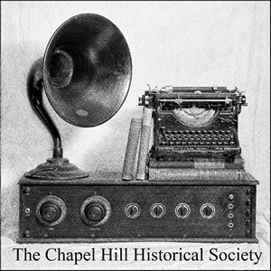 Chapel Hill Historical Society Radio logo.